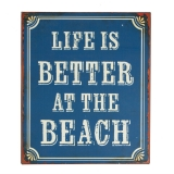Blechschild Life is better at the beach Shabby Chic REDUZIERT